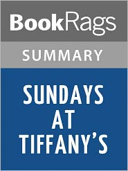 BookRags - Sundays at Tiffany's by James Patterson l Summary & Study Guide
