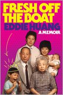 Fresh Off the Boat by Eddie Huang: Book Cover