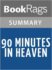 BookRags - 90 Minutes in Heaven by Don Piper l Summary & Study Guide