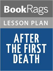 BookRags - After the First Death Lesson Plans