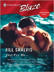 Jill Shalvis - Just Try Me...
