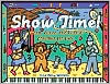 Book Cover Image. Title: Show Time!:  Music, Dance, and Drama Activities for Kids, Author: by Lisa Bany-Winters