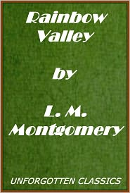 Lucy Maud Montgomery - Rainbow Valley: Anne Shirley Series #7