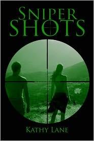 Kathy Lane - Sniper Shots