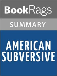 BookRags - American Subversive by David Goodwillie l Summary & Study Guide