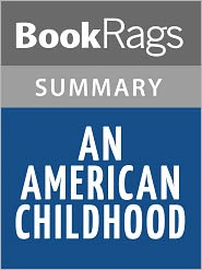 BookRags - An American Childhood by Annie Dillard l Summary & Study Guide