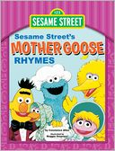 Sesame Street Mother Goose Rhymes