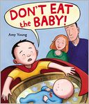 Don't Eat the Baby by Amy Young: Book Cover