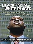 Book Cover Image. Title: Black Faces in White Places:  10 Game-Changing Strategies to Achieve Success and Find Greatness, Author: by Randall PINKETT