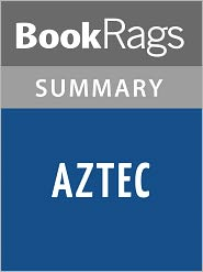 BookRags - Aztec by Gary Jennings l Summary & Study Guide