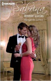 Jennie Lucas - Dançando juntos