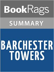 BookRags - Barchester Towers by Anthony Trollope l Summary & Study Guide