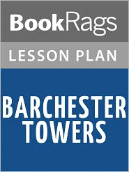 BookRags - Barchester Towers by Anthony Trollope Lesson Plans