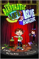 The Barftastic Life of Louie Burger by Jenny Meyerhoff: Book Cover