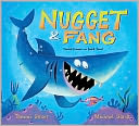 Nugget and Fang by Tammi Sauer: Book Cover