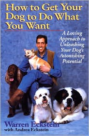 Warren Eckstein  Andrea Eckstein - How to Get Your Dog to Do What You Want