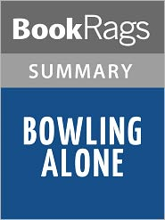 BookRags - Bowling Alone by Robert D. Putnam l Summary & Study Guide