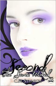 C.M. Stunich - The Seven Wicked: Second