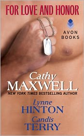 Cathy Maxwell, Lynne Hinton  Candis Terry - For Love and Honor