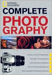 Book Cover Image. Title: National Geographic Complete Photography, Author: by National Geographic,�National Geographic