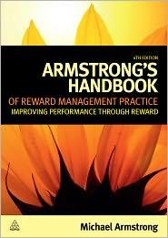 Michael Armstrong - Armstrong's Handbook of Reward Management Practice
