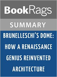 BookRags - Brunelleschi's Dome Ross King l Summary & Study Guide