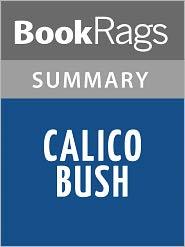 BookRags - Calico Bush (novel) by Rachel Field l Summary & Study Guide