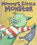 Mommy's Little Monster by Dawn McNiff: Book Cover