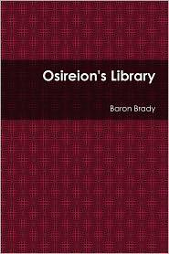 Baron Brady - Osireion's Library