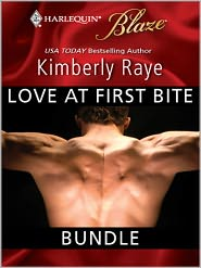Kimberly Raye - Love at First Bite Bundle