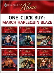 Dawn Atkins, Debbi Rawlins, Elle Kennedy, Joanne Rock, Karen Anders  Alison Kent - One-Click Buy: March 2009 Harlequin Blaze
