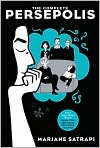 Book Cover Image. Title: The Complete Persepolis, Author: by Marjane Satrapi