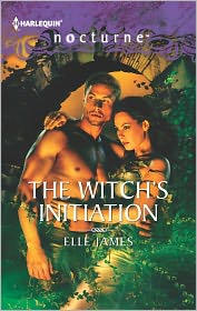 Elle James - The Witch's Initiation