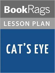 BookRags - Cat's Eye Lesson Plans