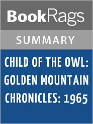 BookRags - Child of the Owl by Laurence Yep l Summary & Study Guide