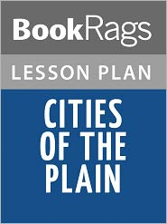 BookRags - Cities of the Plain Lesson Plans