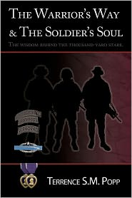 Terrence S. M. Popp - Warrior's Way & The Soldier's Soul