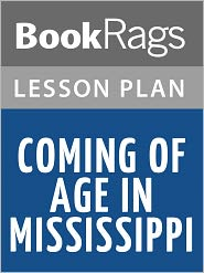 BookRags - Coming of Age in Mississippi Lesson Plans