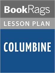 BookRags - Columbine Lesson Plans