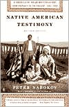 Native American Testimony : a Chronicle of Indian-White Relations From Prophecy to the Present, 1492-2000