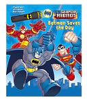 DC Super Friends Batman Saves the Day by DC Comics: Book Cover