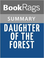 BookRags - Daughter of the Forest by Juliet Marillier l Summary & Study Guide