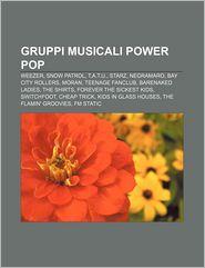 Gruppi Musicali Power Pop: Weezer, Snow Patrol, T.A.T.U,
