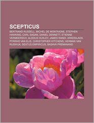 Scepticus: Bertrand Russell, Michel de Montaigne, Stephen