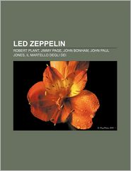 Led Zeppelin: Robert Plant, Jimmy Page, John Bonham, John