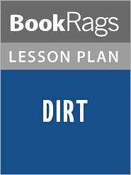 BookRags - Dirt Lesson Plans
