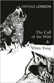 Jack London - Call of the Wild & White Fang [omnibus - Wordsworth Classics]