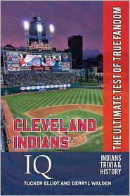 Derryl Walden Tucker Elliot - Cleveland Indians IQ: The Ultimate Test of True Fandom