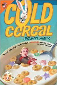 cold cereal rex books for 13 yr old