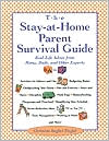 Stay-at-Home-Parent's Survival Guide